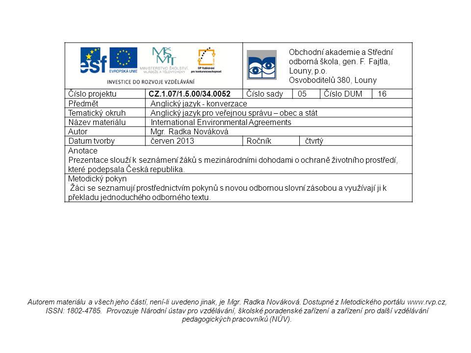 Ǻarhus Convention Convention on Access to Information, Public Participation in Decision-Making and Access to Justice in Environmental Matters Aarhus, Denmark, 1998 Úmluva o přístupu k informacím, účasti veřejnosti na rozhodování a přístupu k právní ochraně v záležitostech životního prostředí