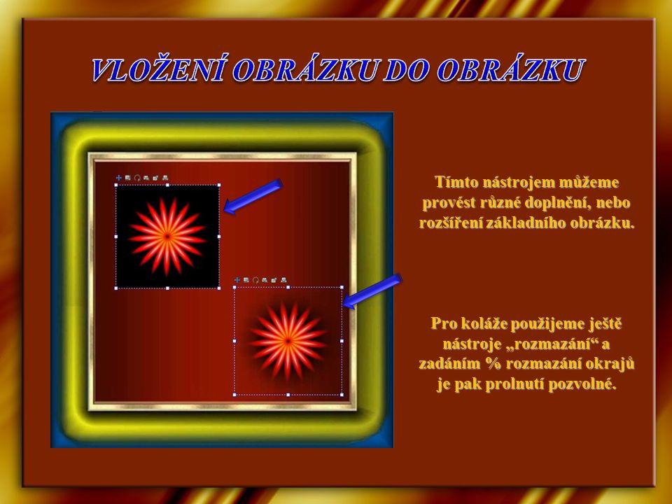 Tímto nástrojem můžeme provést různé doplnění, nebo rozšíření základního obrázku.
