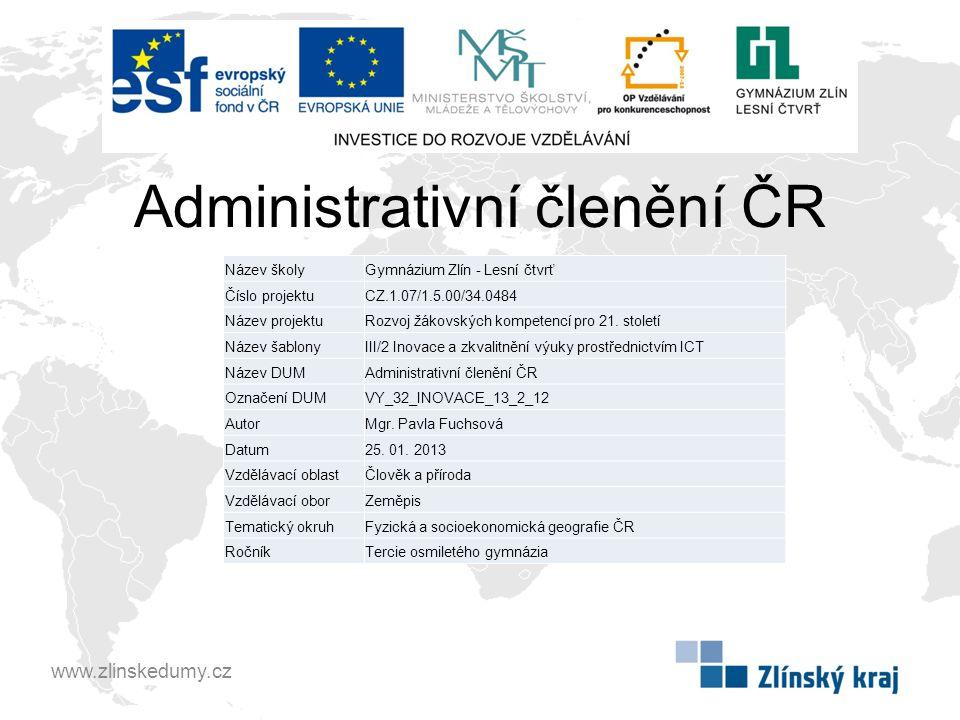 Opakování Jak se nazývá nejmenší administrativní území.