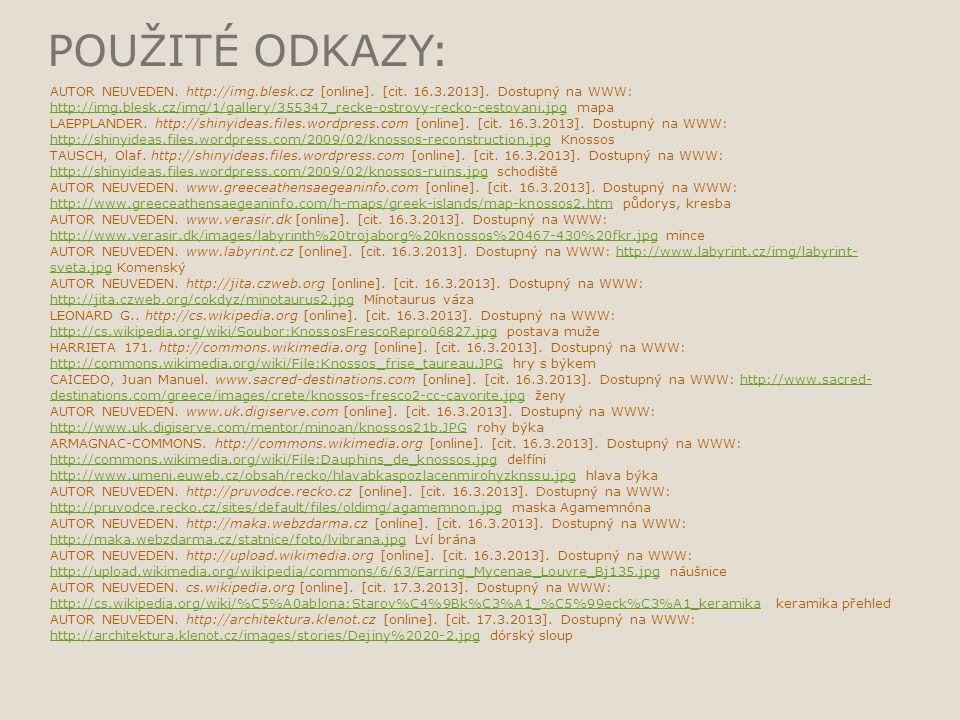 POUŽITÉ ODKAZY: AUTOR NEUVEDEN. http://img.blesk.cz [online]. [cit. 16.3.2013]. Dostupný na WWW: http://img.blesk.cz/img/1/gallery/355347_recke-ostrov