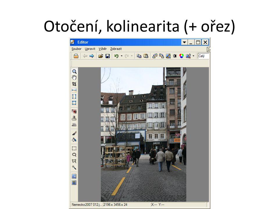Otočení, kolinearita (+ ořez)