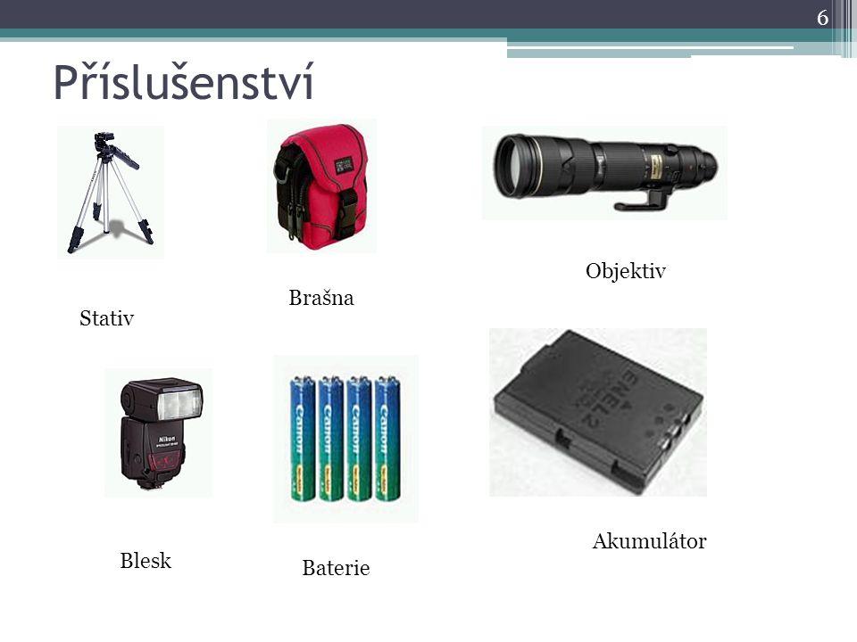 Příslušenství 6 Stativ Brašna Objektiv Blesk Baterie Akumulátor