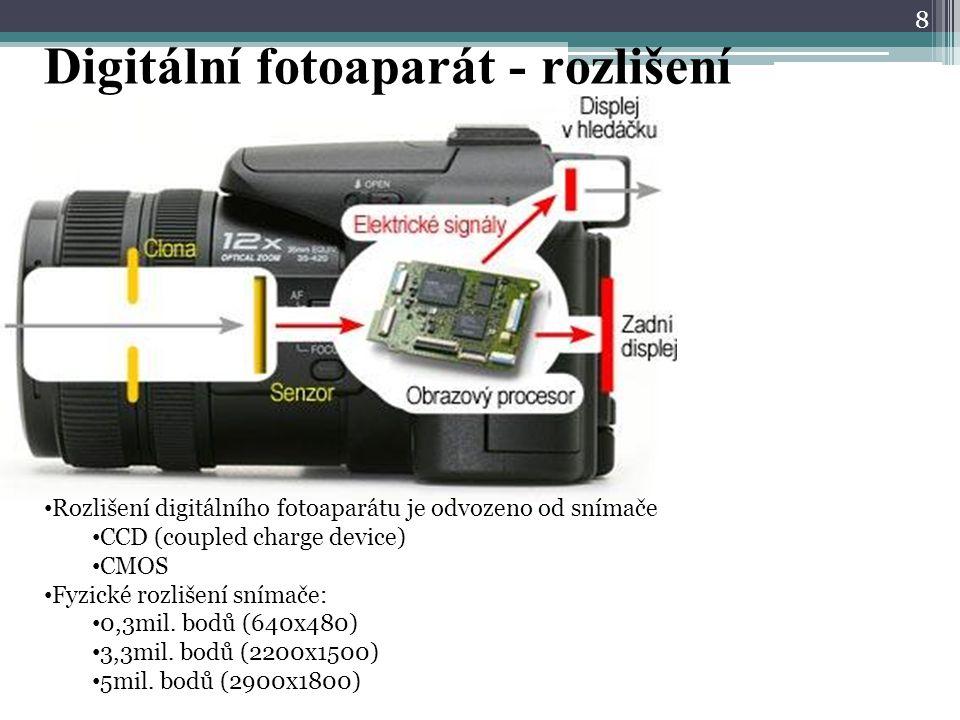 Digitální fotoaparát - rozlišení 8 Rozlišení digitálního fotoaparátu je odvozeno od snímače CCD (coupled charge device) CMOS Fyzické rozlišení snímače: 0,3mil.