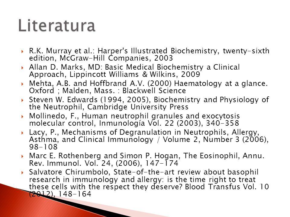  R.K. Murray et al.: Harper's Illustrated Biochemistry, twenty-sixth edition, McGraw-Hill Companies, 2003  Allan D. Marks, MD: Basic Medical Biochem