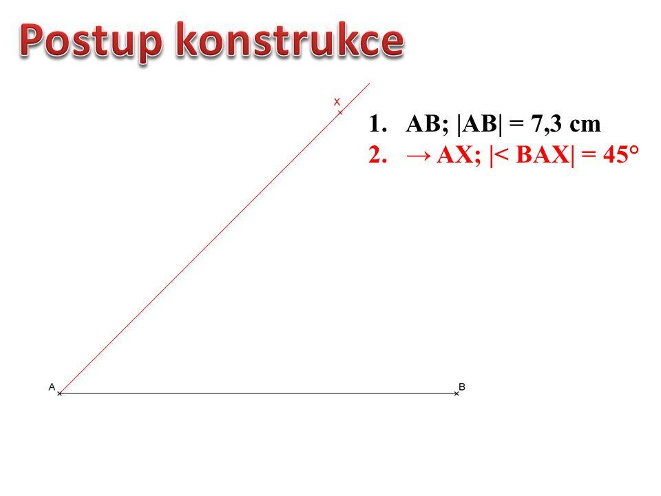 2. → AX; |< BAX| = 45°