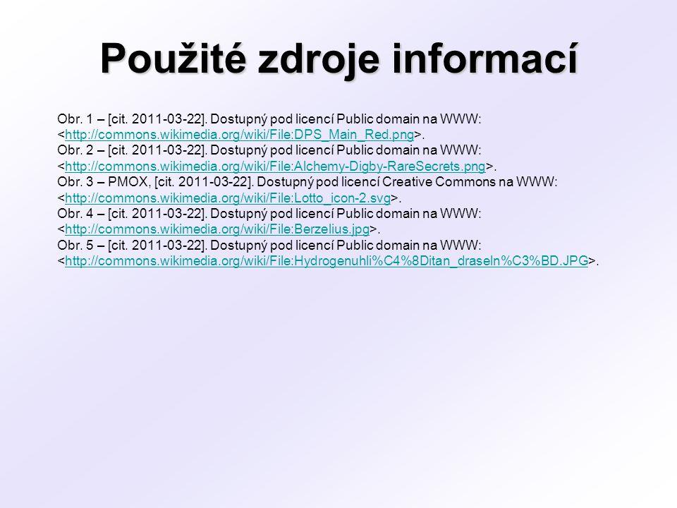 Použité zdroje informací Obr. 1 – [cit. 2011-03-22]. Dostupný pod licencí Public domain na WWW:.http://commons.wikimedia.org/wiki/File:DPS_Main_Red.pn