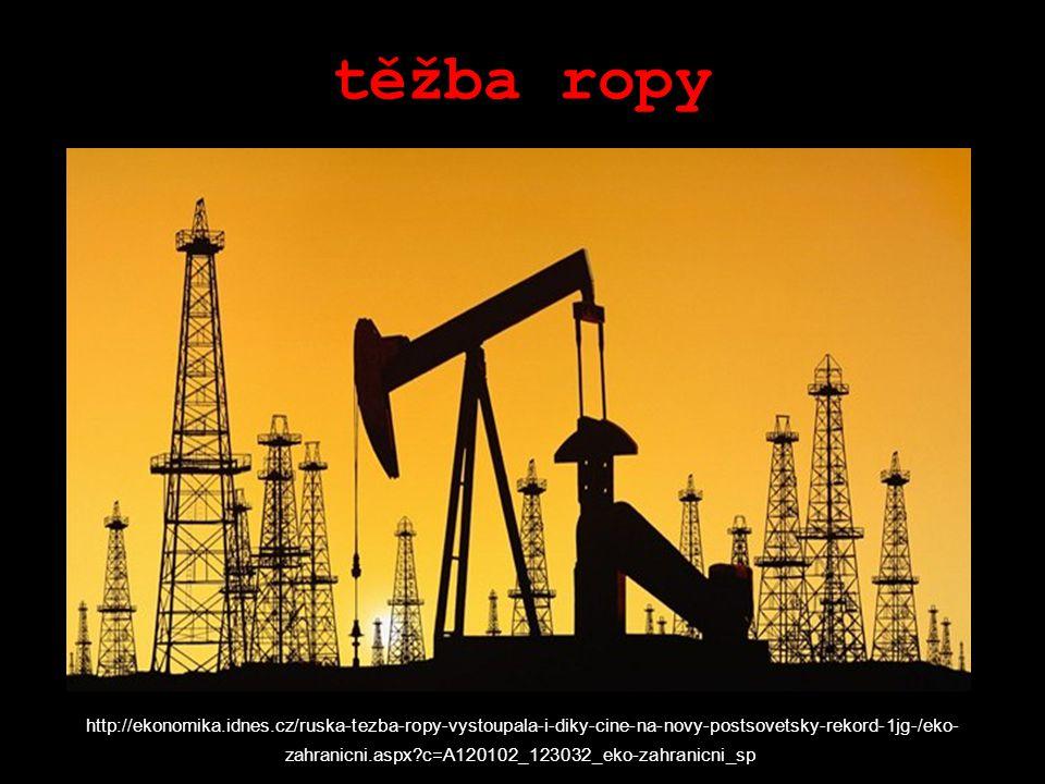 těžba ropy http://ekonomika.idnes.cz/ruska-tezba-ropy-vystoupala-i-diky-cine-na-novy-postsovetsky-rekord-1jg-/eko- zahranicni.aspx c=A120102_123032_eko-zahranicni_sp i