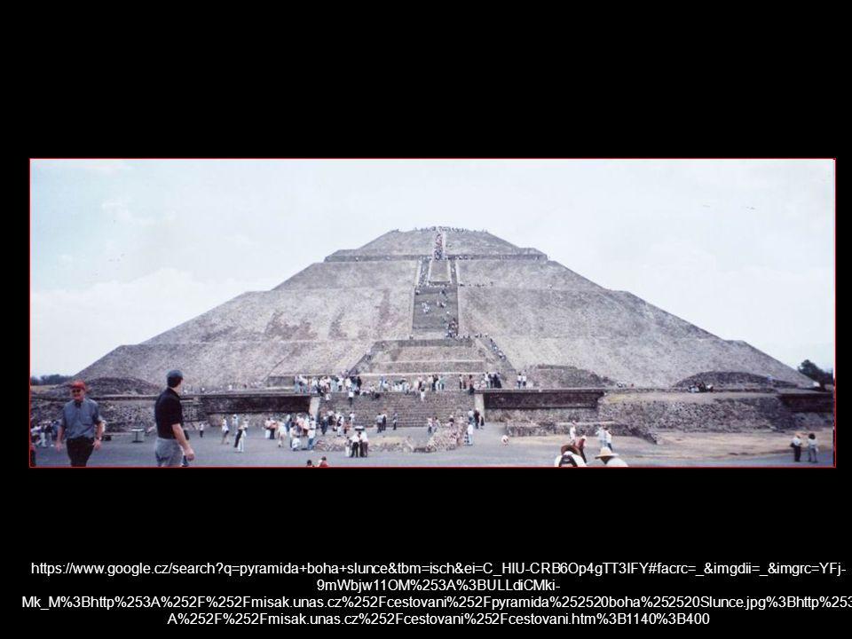 https://www.google.cz/search?q=pyramida+boha+slunce&tbm=isch&ei=C_HIU-CRB6Op4gTT3IFY#facrc=_&imgdii=_&imgrc=YFj- 9mWbjw11OM%253A%3BULLdiCMki- Mk_M%3Bh