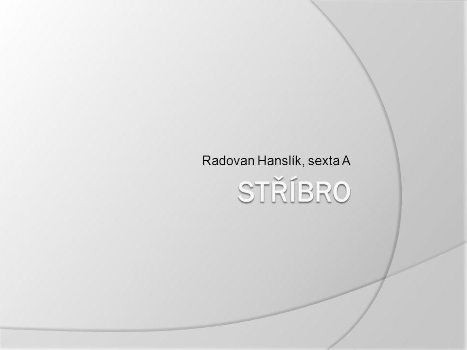 Radovan Hanslík, sexta A