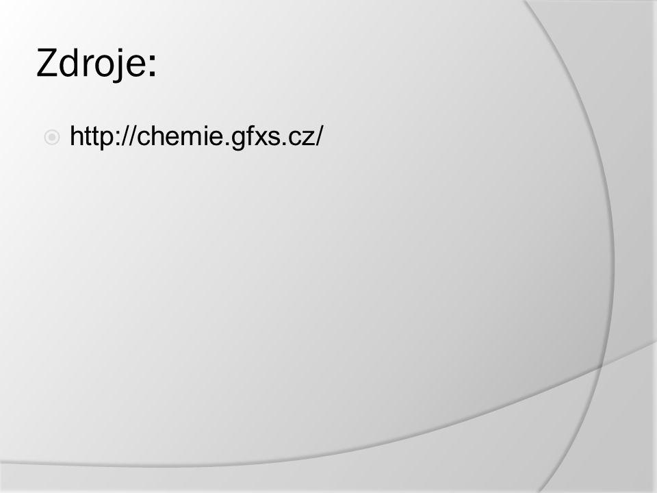 Zdroje:  http://chemie.gfxs.cz/