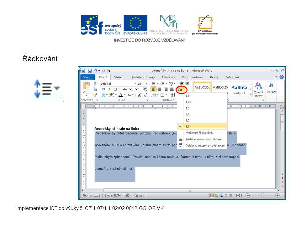 Implementace ICT do výuky č. CZ.1.07/1.1.02/02.0012 GG OP VK Řádkování