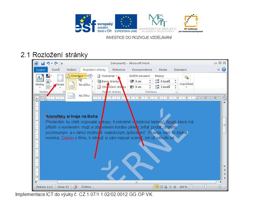 Implementace ICT do výuky č. CZ.1.07/1.1.02/02.0012 GG OP VK 2.1 Rozložení stránky
