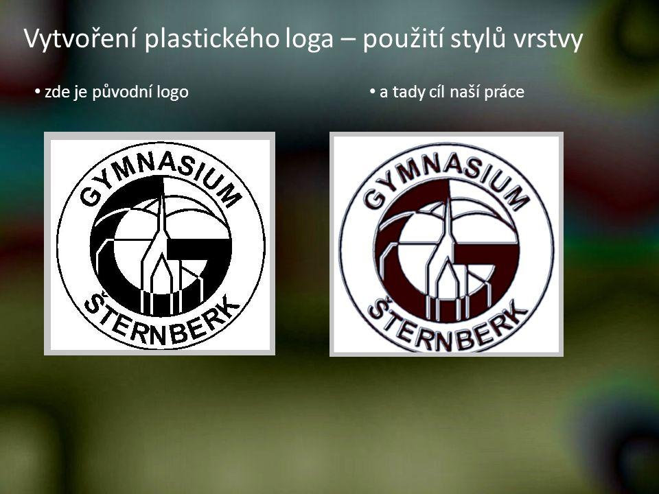 Vytvoření plastického loga – použití stylů vrstvy zde je původní logo a tady cíl naší práce
