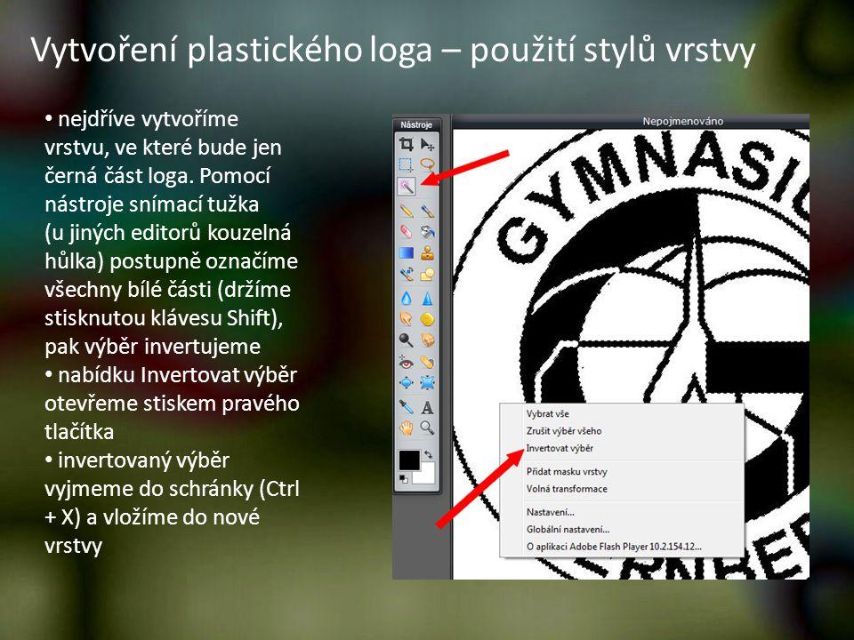 Vytvoření plastického loga – použití stylů vrstvy nejdříve vytvoříme vrstvu, ve které bude jen černá část loga. Pomocí nástroje snímací tužka (u jinýc