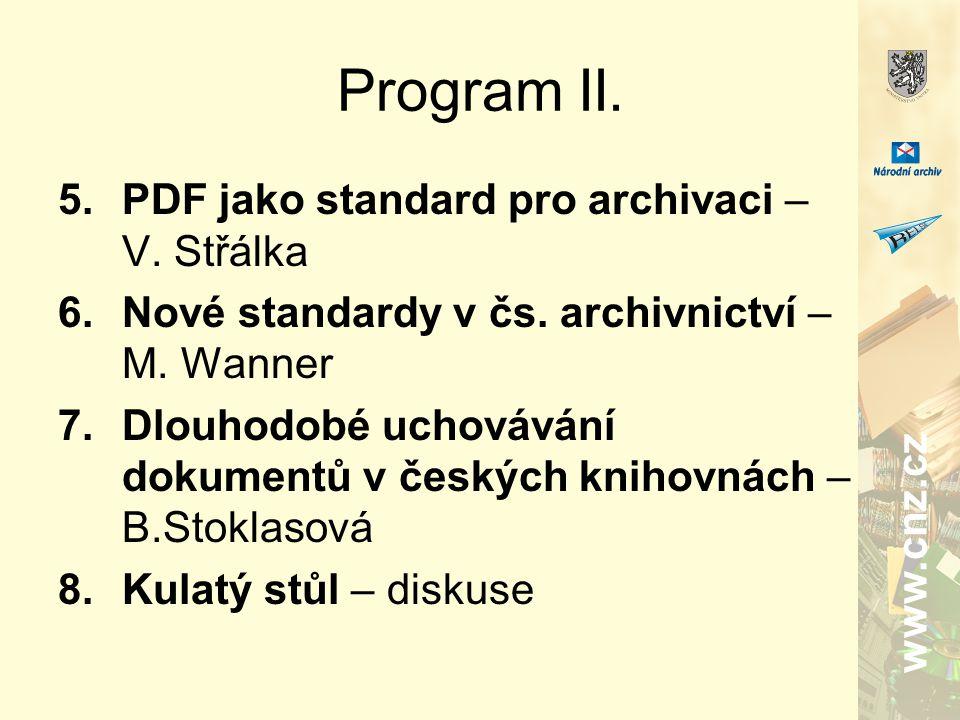 www.cnz.cz Program II. 5.PDF jako standard pro archivaci – V.