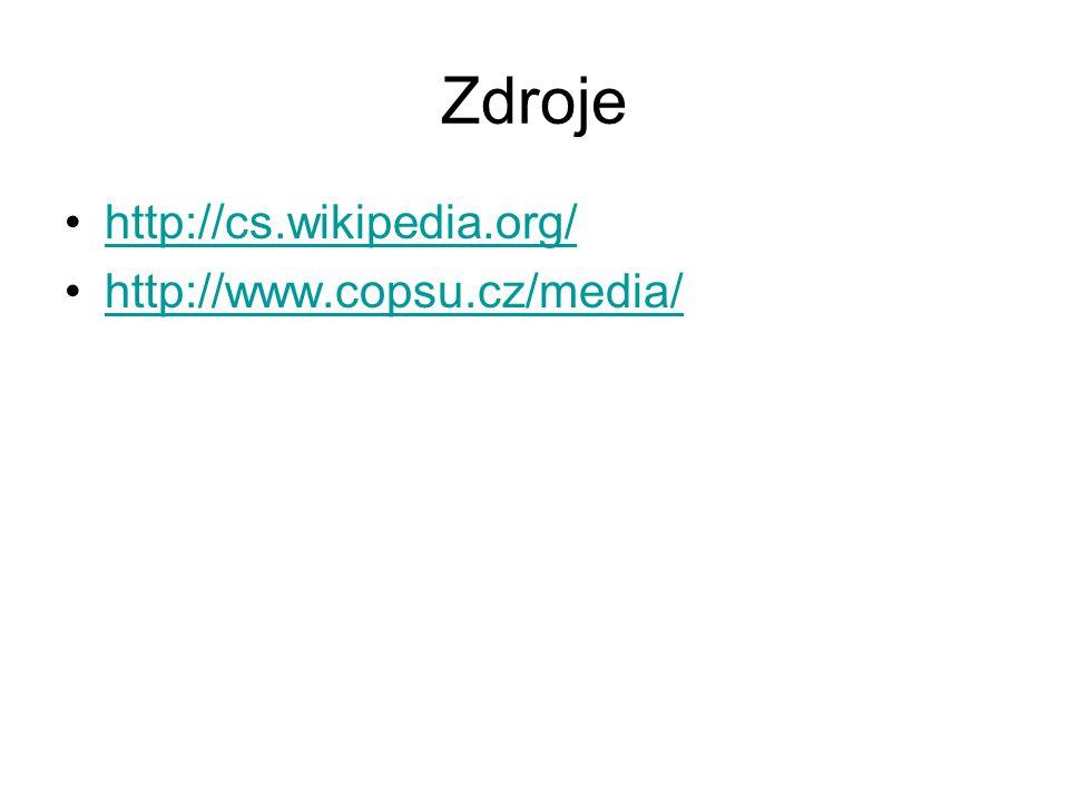 Zdroje http://cs.wikipedia.org/ http://www.copsu.cz/media/