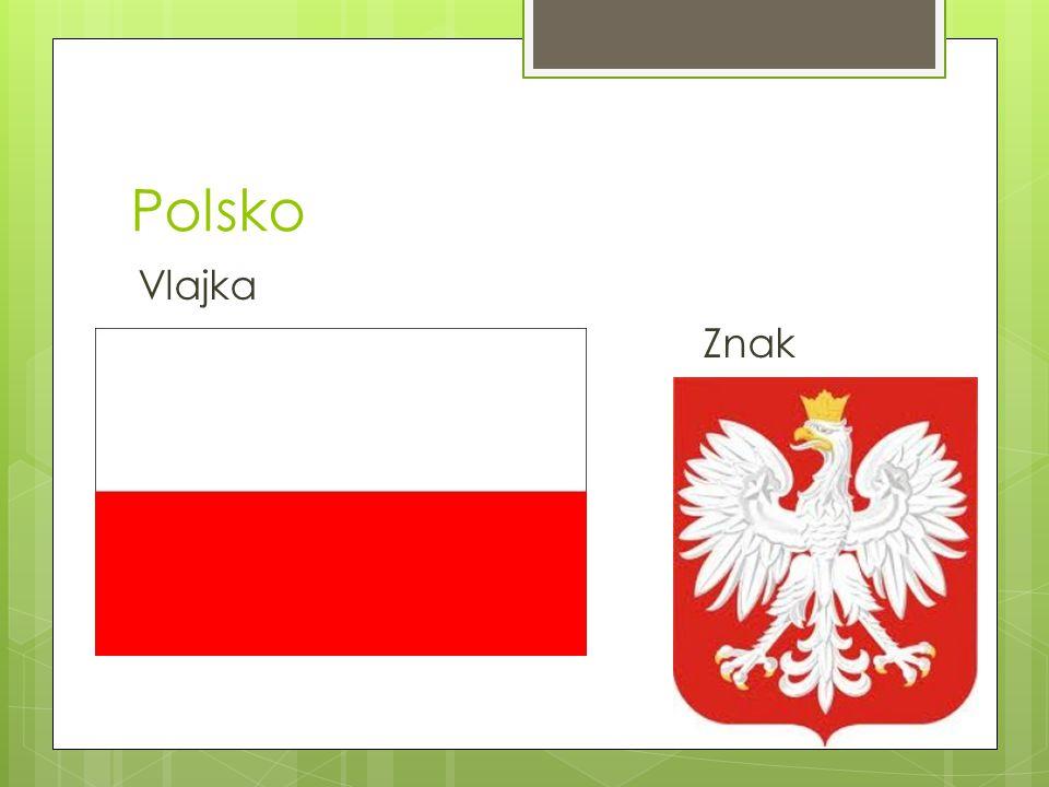 Polsko  Polsko ( Polská republika) je stát ležící ve střední Evropě.