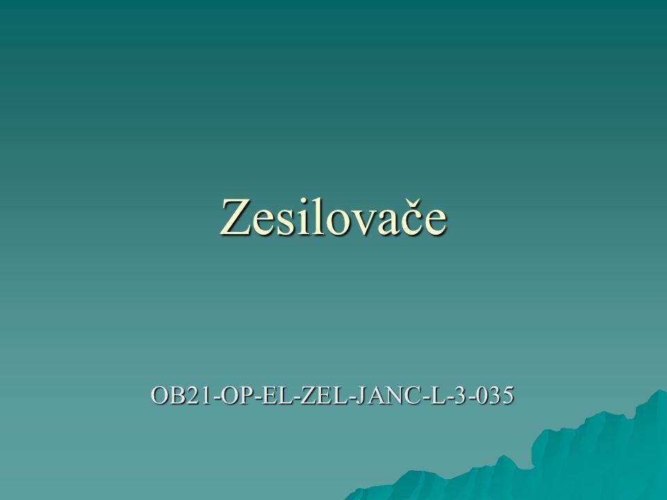 Zesilovače OB21-OP-EL-ZEL-JANC-L-3-035