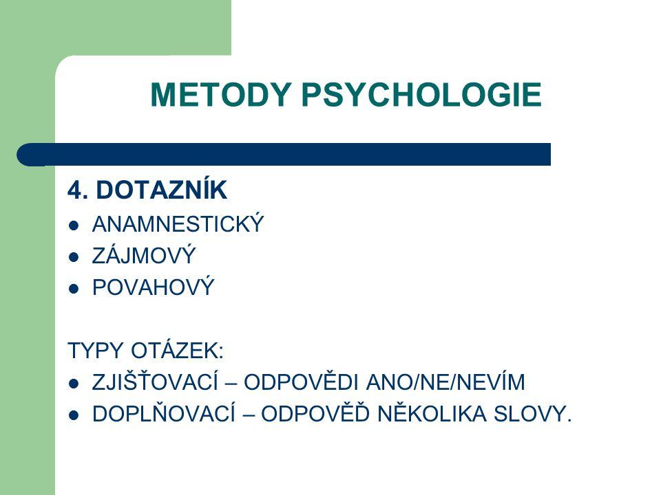 METODY PSYCHOLOGIE 4.