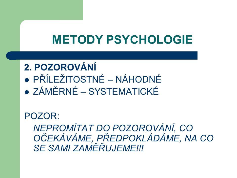 METODY PSYCHOLOGIE 2.