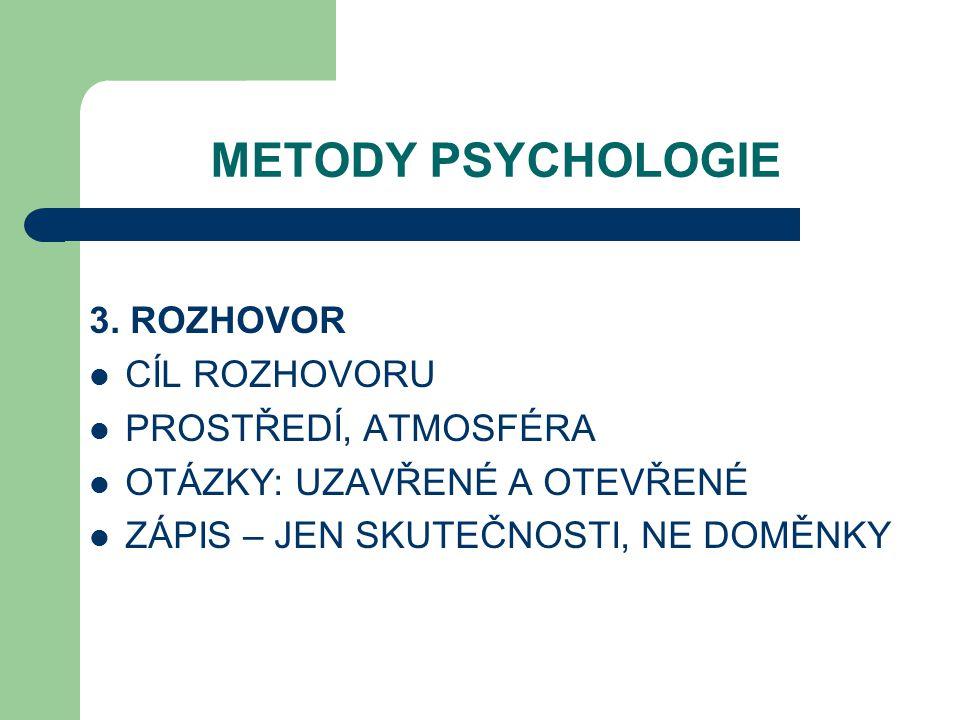 METODY PSYCHOLOGIE 3.