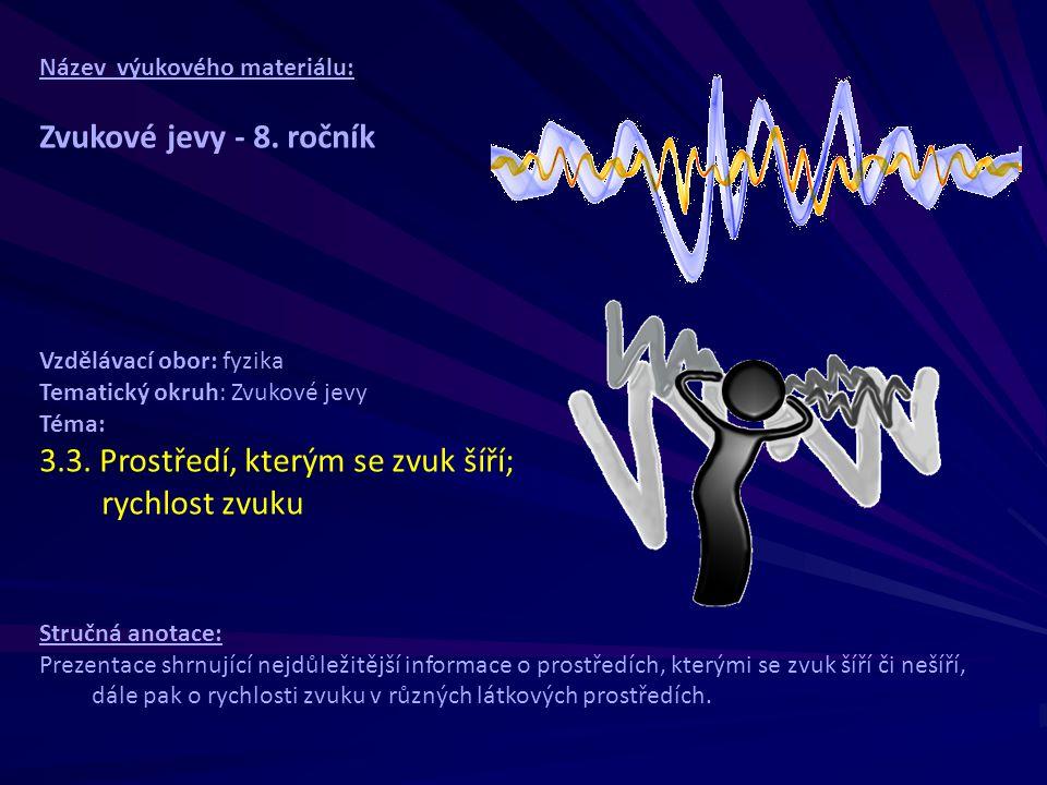 Název výukového materiálu: Zvukové jevy - 8.