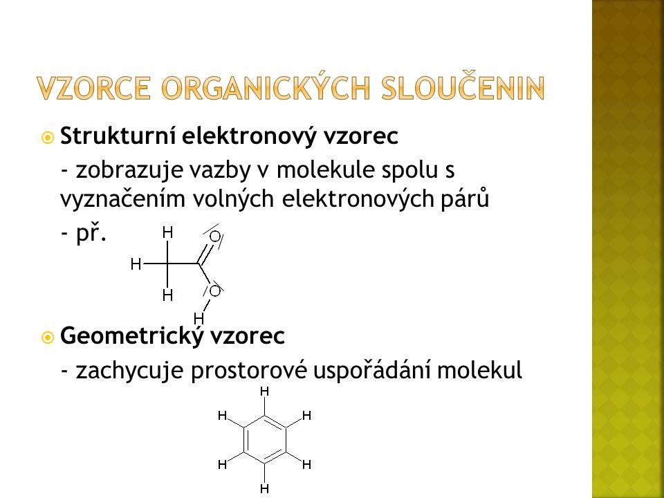  Strukturní elektronový vzorec - zobrazuje vazby v molekule spolu s vyznačením volných elektronových párů - př.