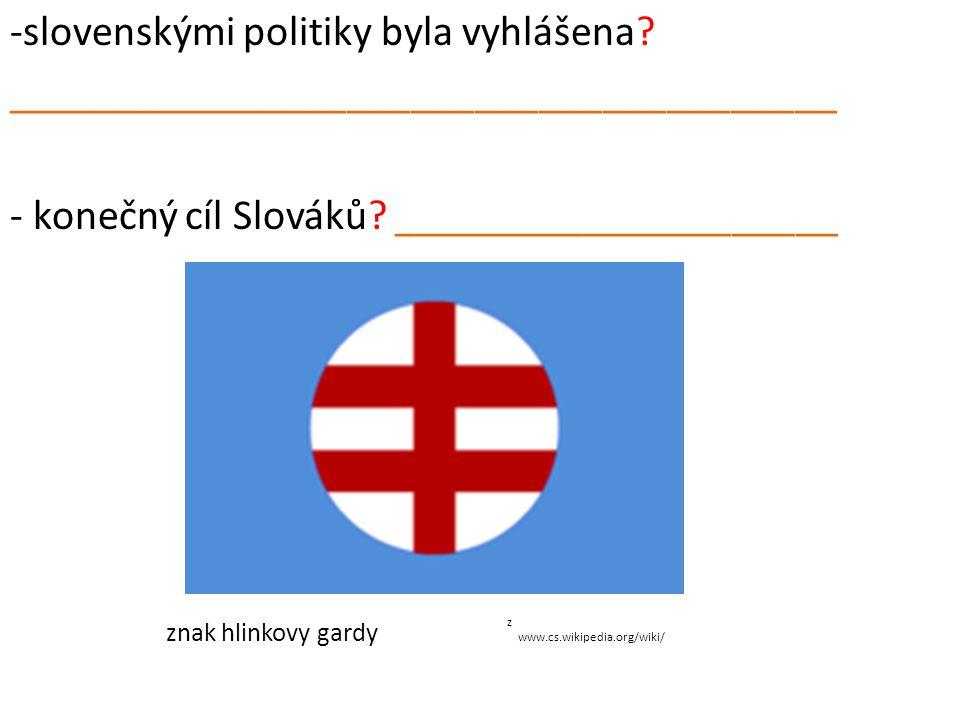 z -slovenskými politiky byla vyhlášena.