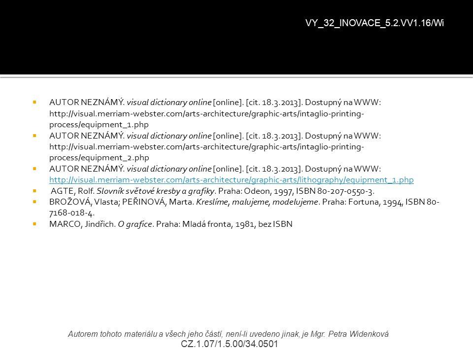  AUTOR NEZNÁMÝ. visual dictionary online [online]. [cit. 18.3.2013]. Dostupný na WWW: http://visual.merriam-webster.com/arts-architecture/graphic-art