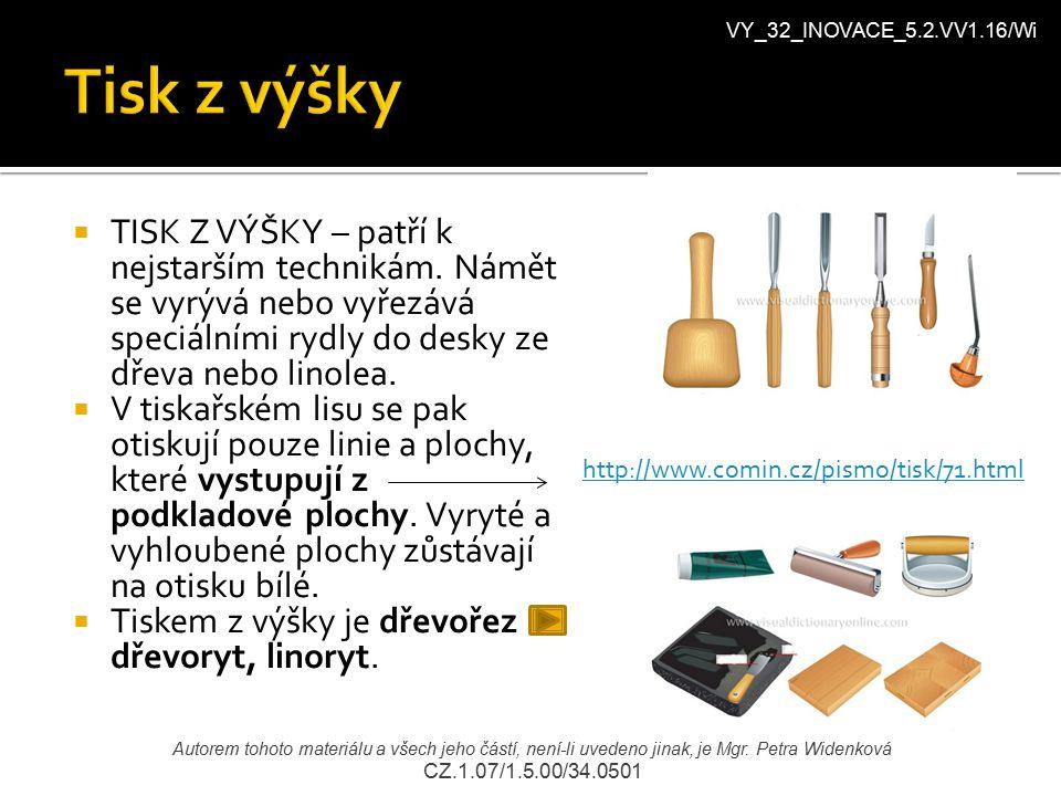 VY_32_INOVACE_5.2.VV1.16/Wi Autorem tohoto materiálu a všech jeho částí, není-li uvedeno jinak, je Mgr.