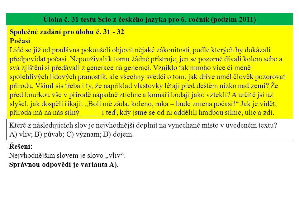 Úloha č.31 testu Scio z českého jazyka pro 6.