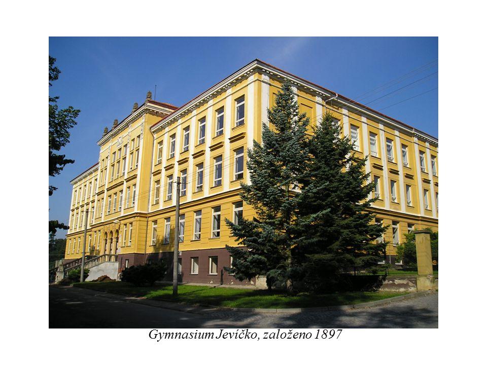 Gymnázium Jevíčko, založeno 1897 Gymnasium Jevíčko, založeno 1897