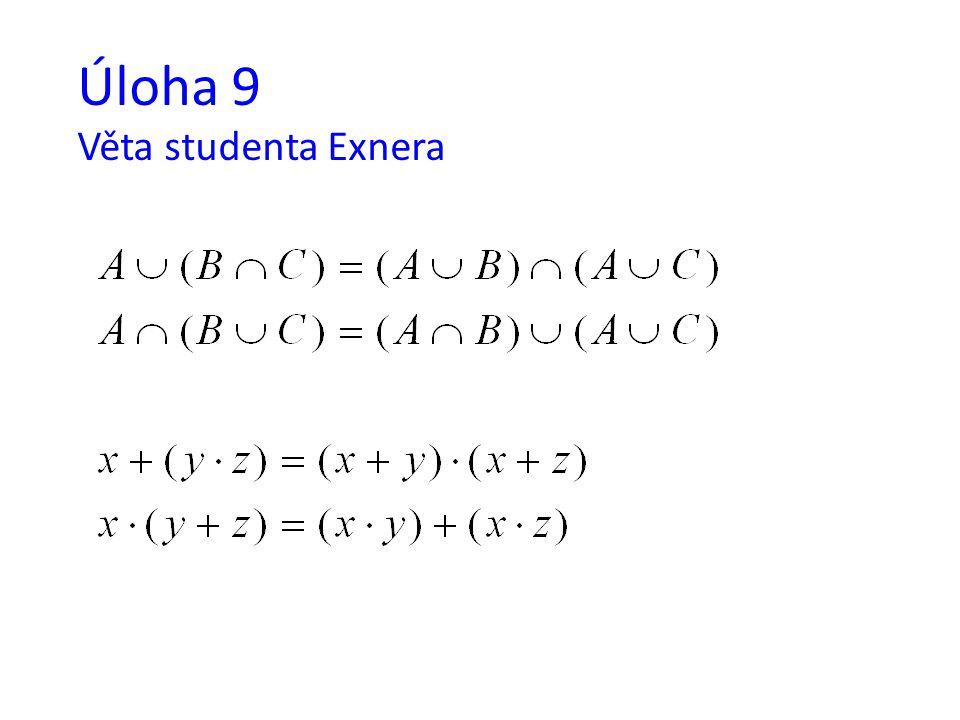 Úloha 9 Věta studenta Exnera