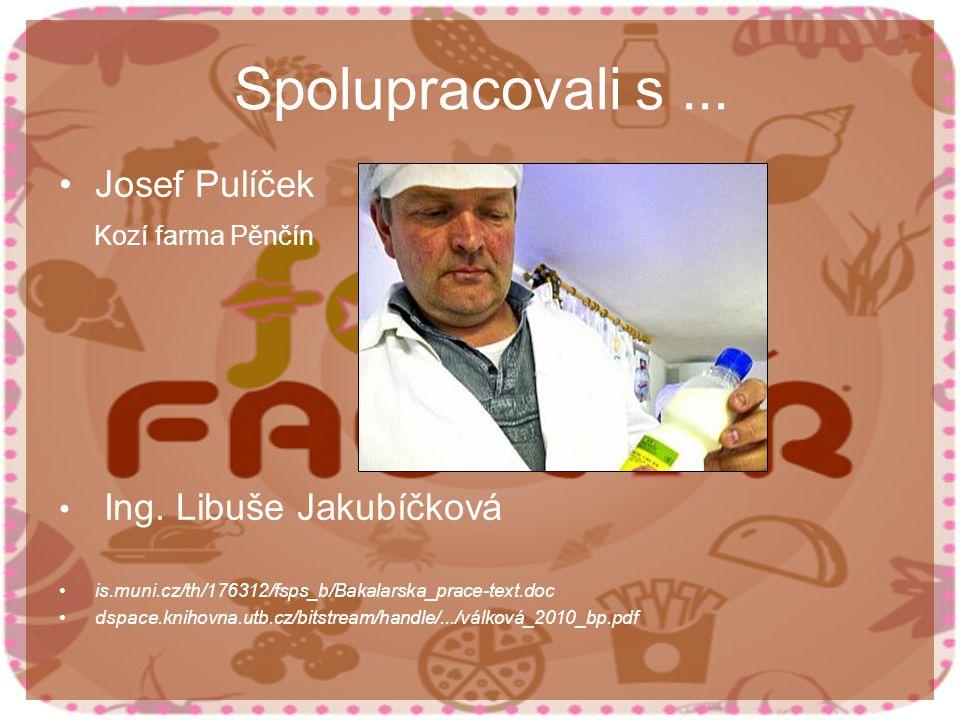 Spolupracovali s... Josef Pulíček Kozí farma Pěnčín Ing.