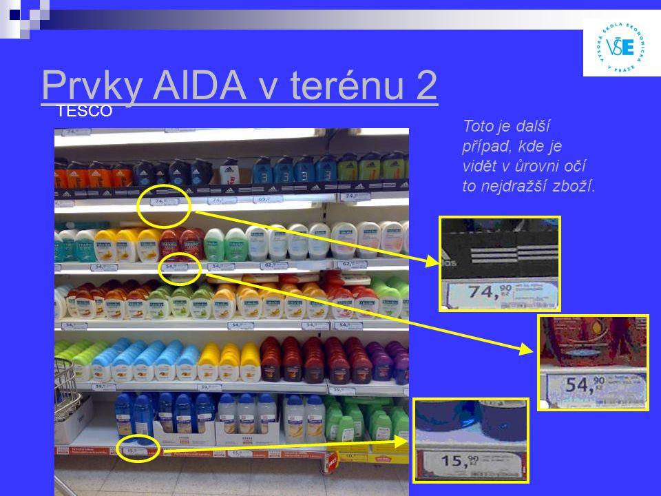 Prvky AIDA v terénu 2 TESCO Toto je další případ, kde je vidět v ůrovni očí to nejdražší zboží.