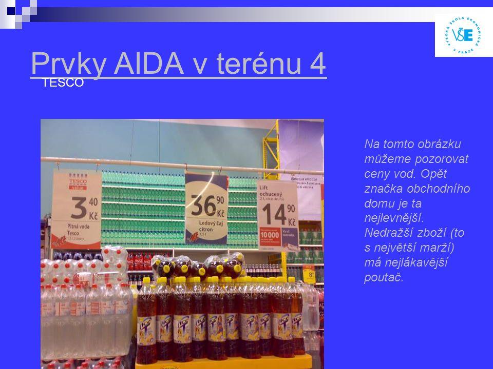 Prvky AIDA v terénu 4 TESCO Na tomto obrázku můžeme pozorovat ceny vod.