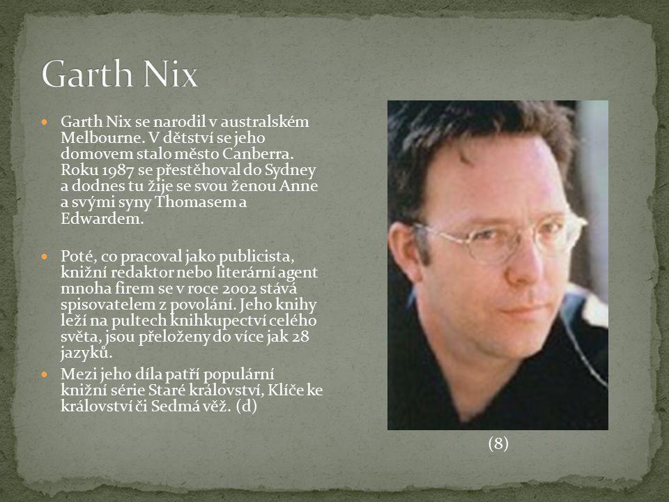Garth Nix se narodil v australském Melbourne. V dětství se jeho domovem stalo město Canberra. Roku 1987 se přestěhoval do Sydney a dodnes tu žije se s