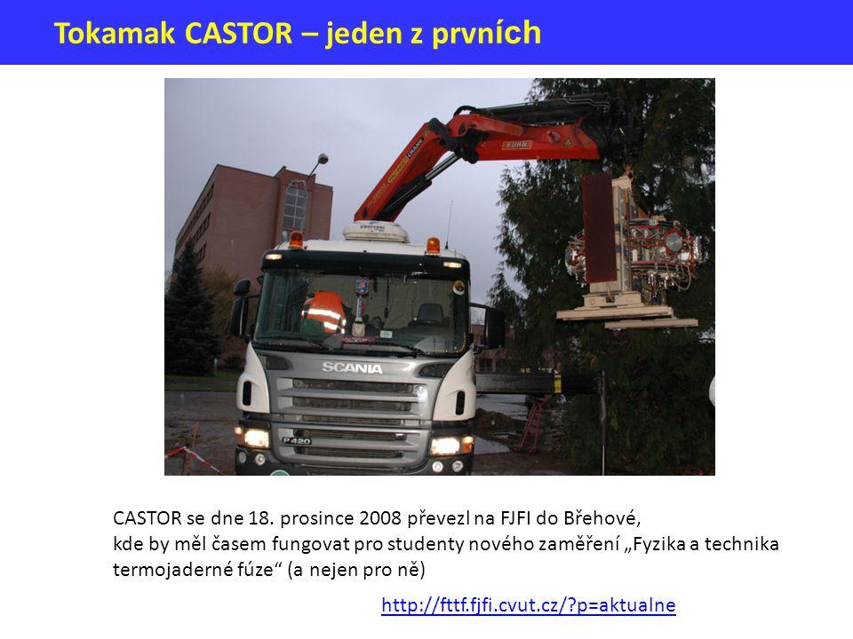 """Tokamak CASTOR – jeden z prvn ích CASTOR se dne 18. prosince 2008 převezl na FJFI do Břehové, kde by měl časem fungovat pro studenty nového zaměření """""""