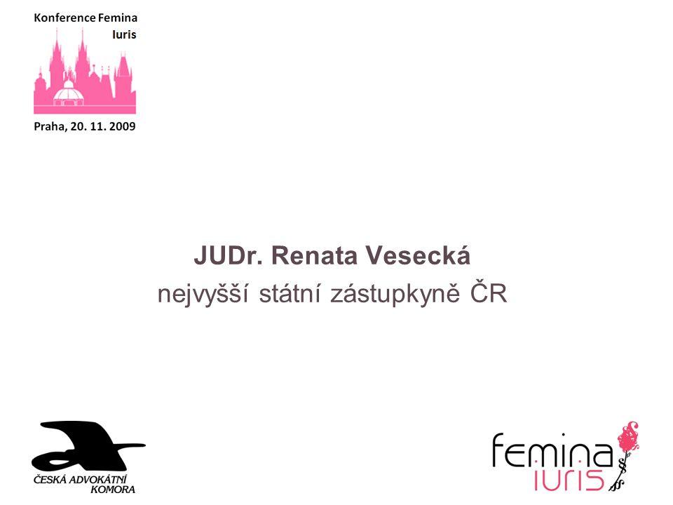 JUDr. Renata Vesecká nejvyšší státní zástupkyně ČR