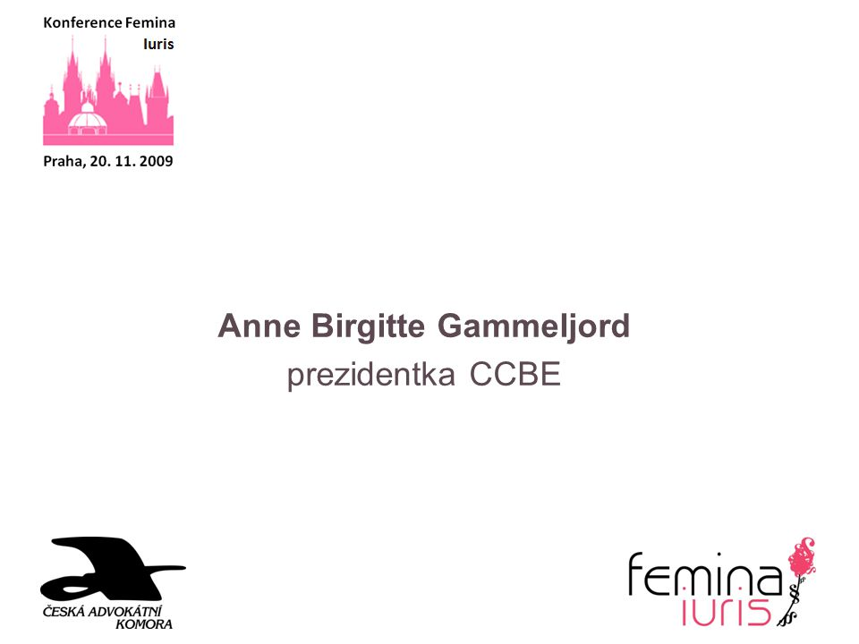 Anne Birgitte Gammeljord prezidentka CCBE
