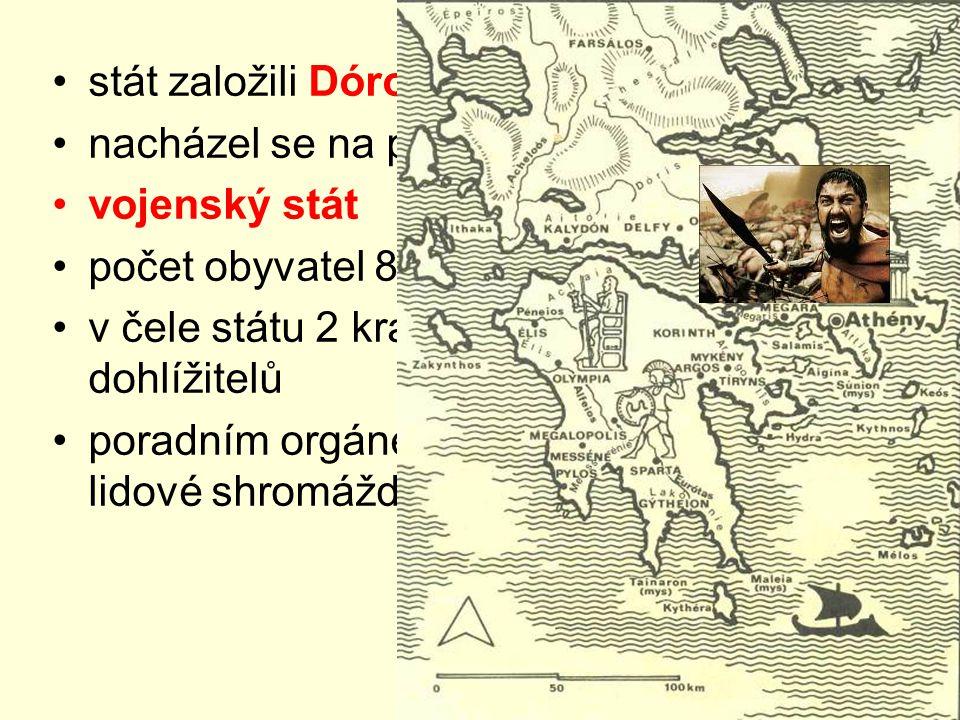 stát založili Dórové nacházel se na poloostrově Peloponés vojenský stát počet obyvatel 8000 – 10000 v čele státu 2 králové, které kontrolovalo 5 dohlížitelů poradním orgánem byla rada starších a lidové shromáždění