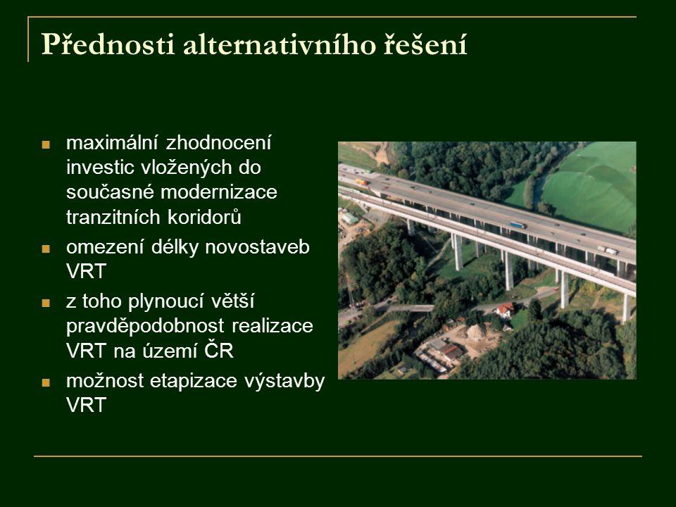 Přednosti alternativního řešení maximální zhodnocení investic vložených do současné modernizace tranzitních koridorů omezení délky novostaveb VRT z to