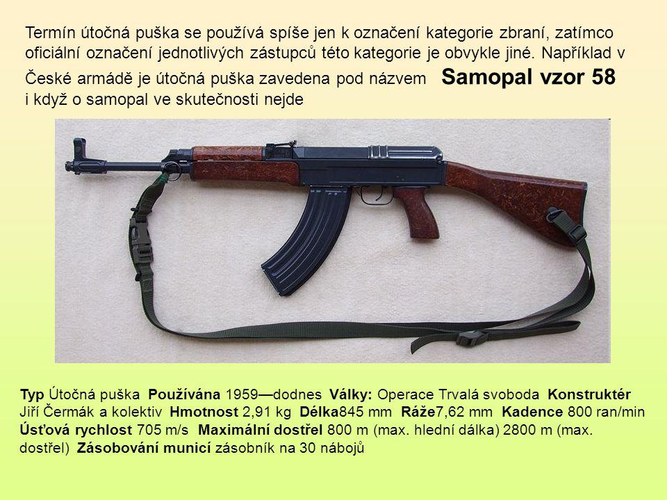 Československý Samopal vz. 25 Ráže: 9 mm Délka: 686 mm s vyklopenou ramenní opěrou, 445 mm se sklopenou opěrou Hmotnost: 3 kg Hlaveň: délka 284 mm, 6t