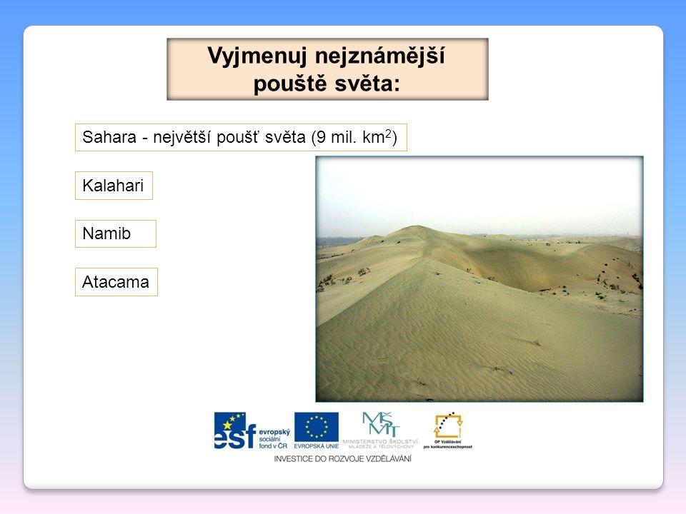 Dezertifikace Je proces degradace území na pouště a polopouště.