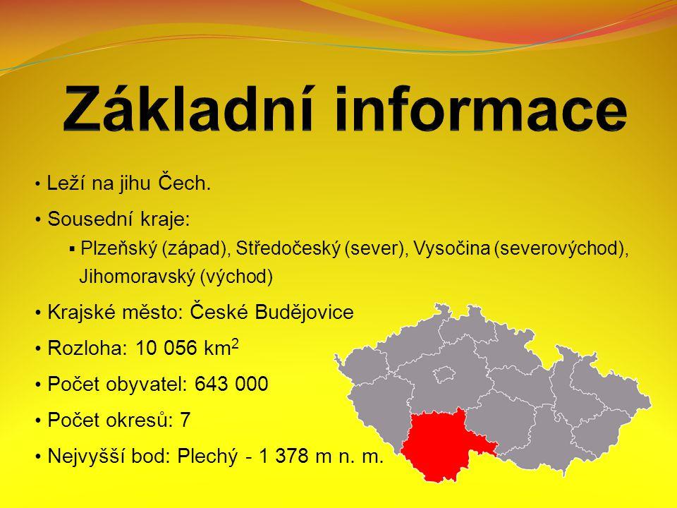 Leží na jihu Čech.
