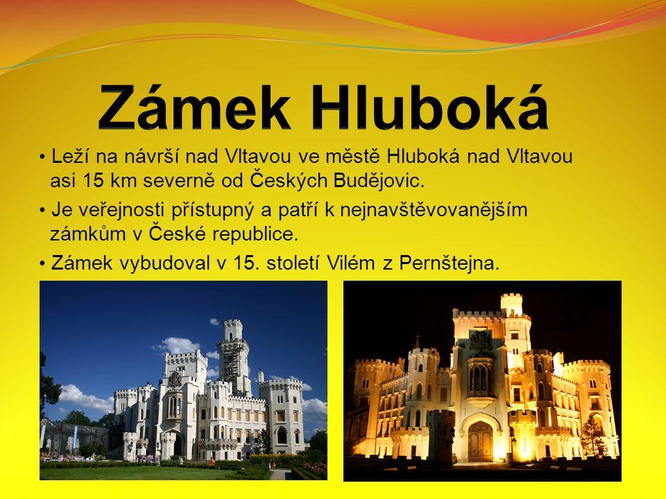 Leží na návrší nad Vltavou ve městě Hluboká nad Vltavou asi 15 km severně od Českých Budějovic.