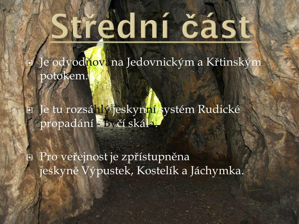  Je odvodňována Jedovnickým a Křtinským potokem.  Je tu rozsáhlý jeskynní systém Rudické propadání - Býčí skála.  Pro veřejnost je zpřístupněna jes