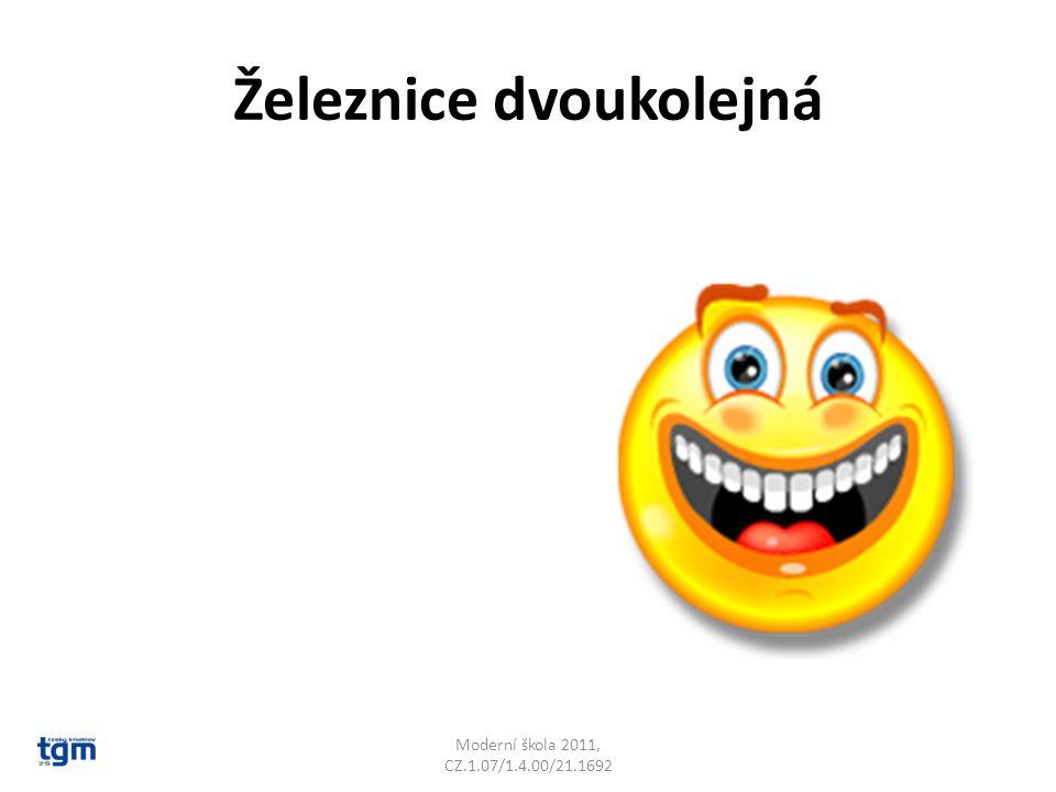 Železnice dvoukolejná Moderní škola 2011, CZ.1.07/1.4.00/21.1692