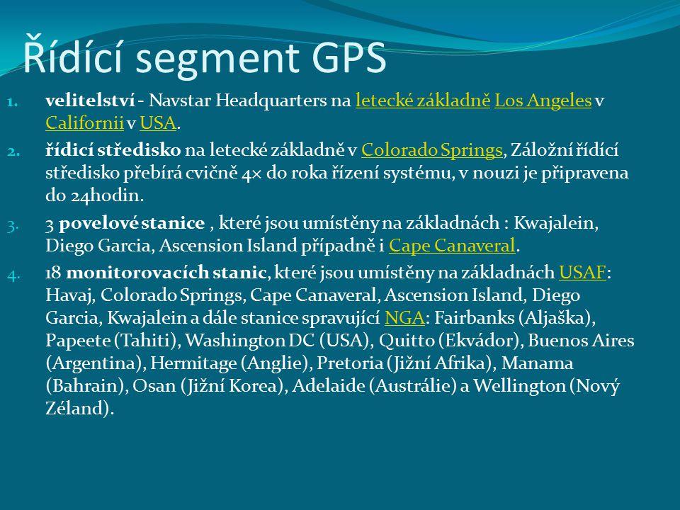 Řídící segment GPS 1. velitelství - Navstar Headquarters na letecké základně Los Angeles v Californii v USA.letecké základněLos Angeles CaliforniiUSA
