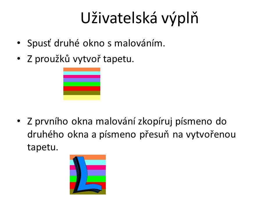 Nyní pravým tlačítkem myši klikni na barvu výplně písmena (výplň písmena by se měla změnit podle vytvořené tapety).